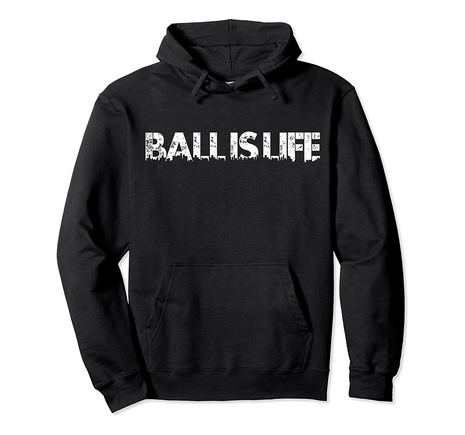Ball Is Life T-shirt Basketball Football Shirt For Athletes Unisex Pullover Hoodie