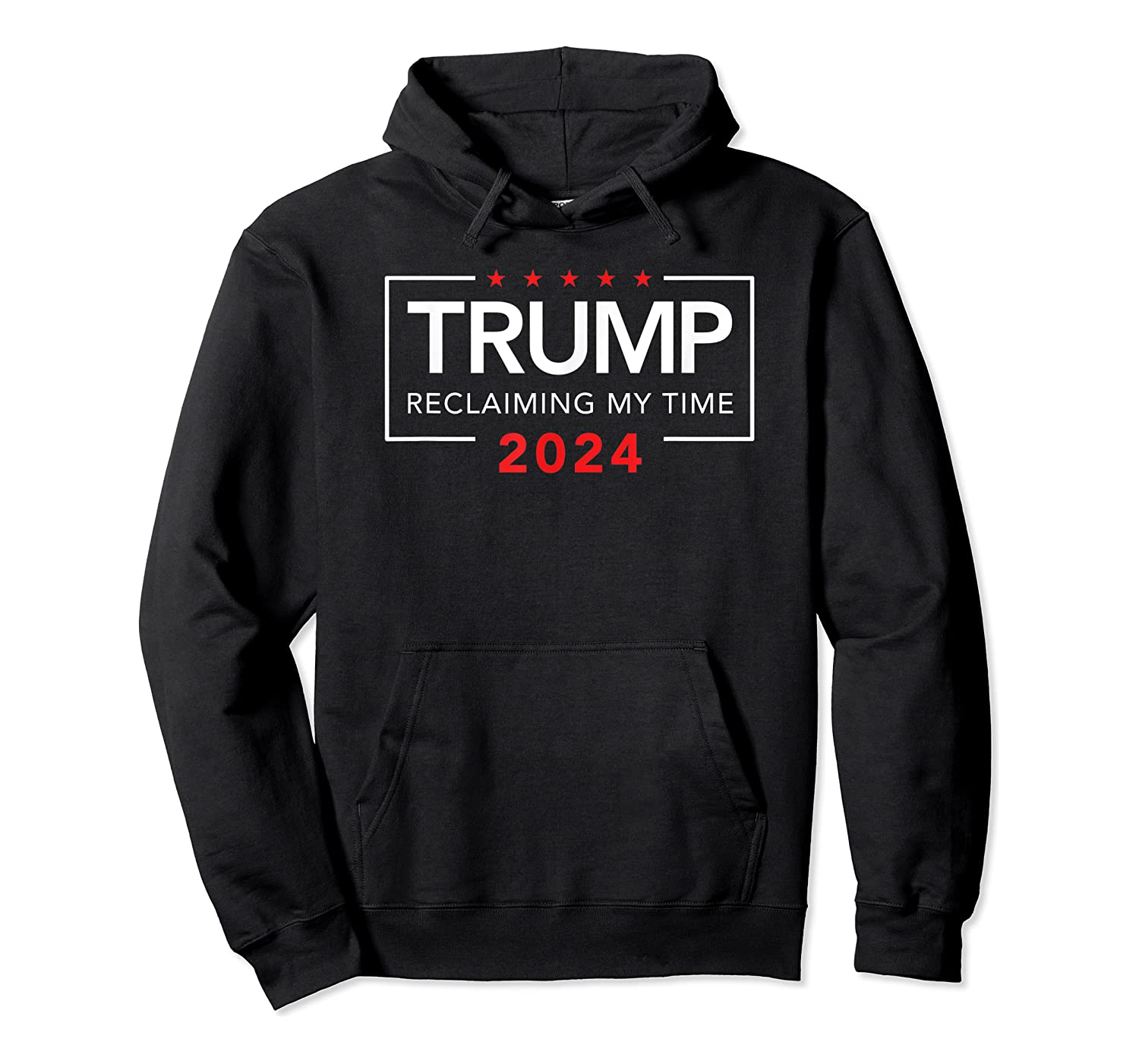 Trump 2024 Reclaiming My Time Funny Political Election T-shirt Unisex Pullover Hoodie