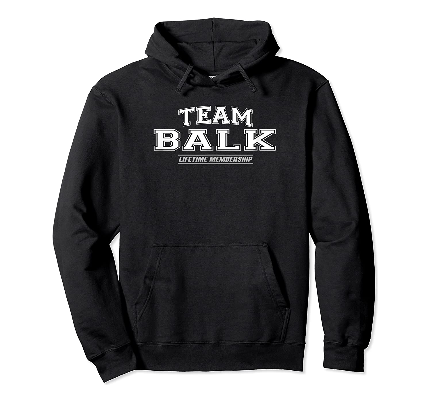 Team Balk Proud Family Surname, Last Name Gift Shirts Unisex Pullover Hoodie