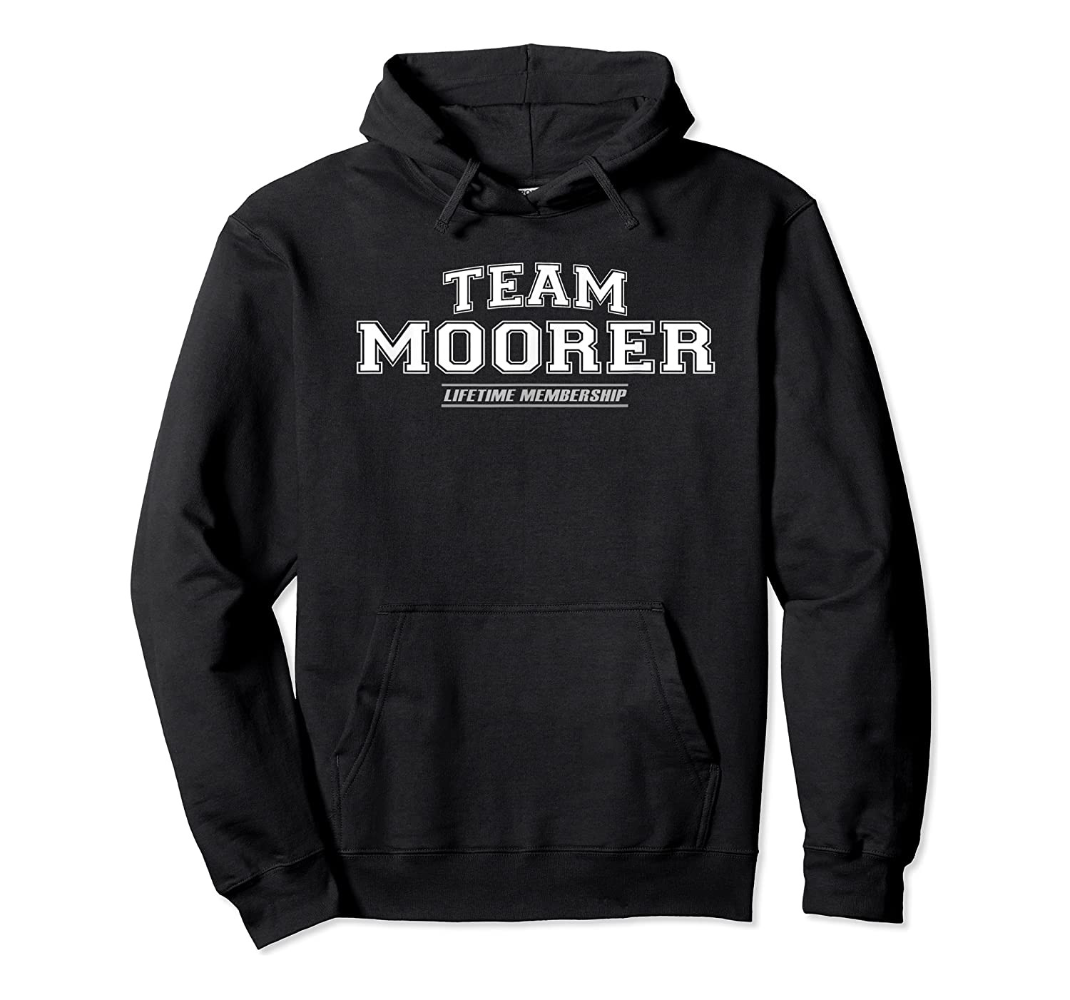 Team Moorer Proud Family Surname, Last Name Gift Shirts Unisex Pullover Hoodie