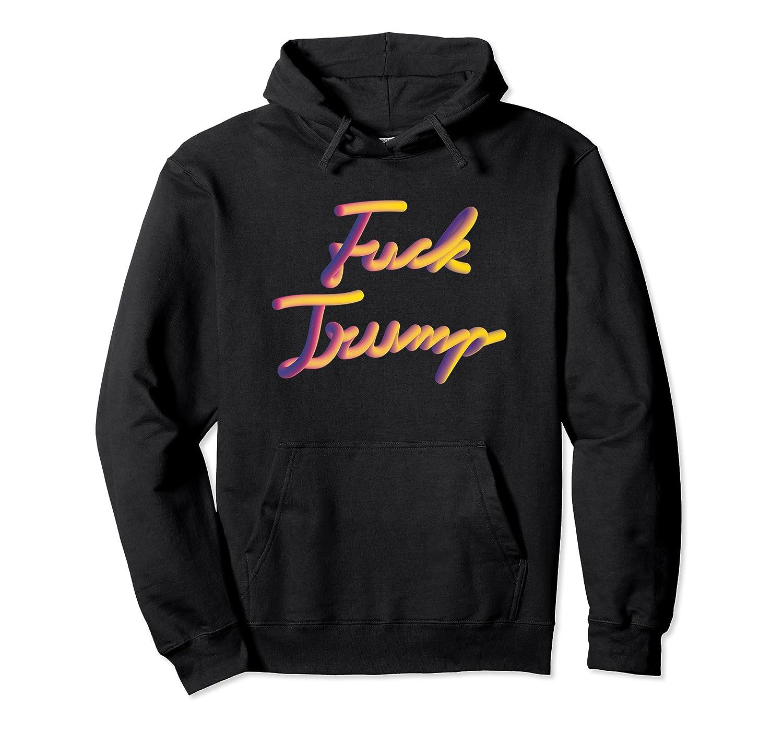 Fuck Trump Cute Design Funny Anti Trump Gifts #2 Premium T-shirt Unisex Pullover Hoodie