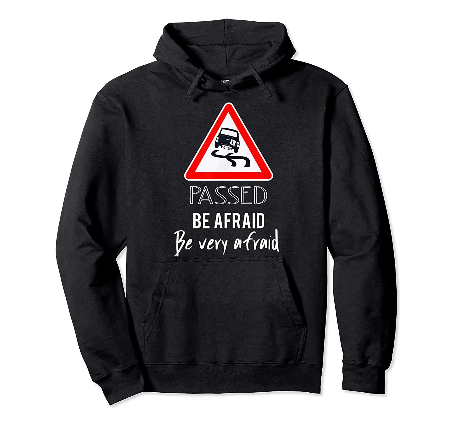 Funny I Passed My Road Test Gif Shirts Unisex Pullover Hoodie