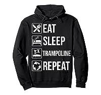 Eat Sleep Trampoline Repeat Funny Gift Shirts Hoodie Black