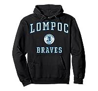 Lompoc High School Braves C1 Shirts Hoodie Black