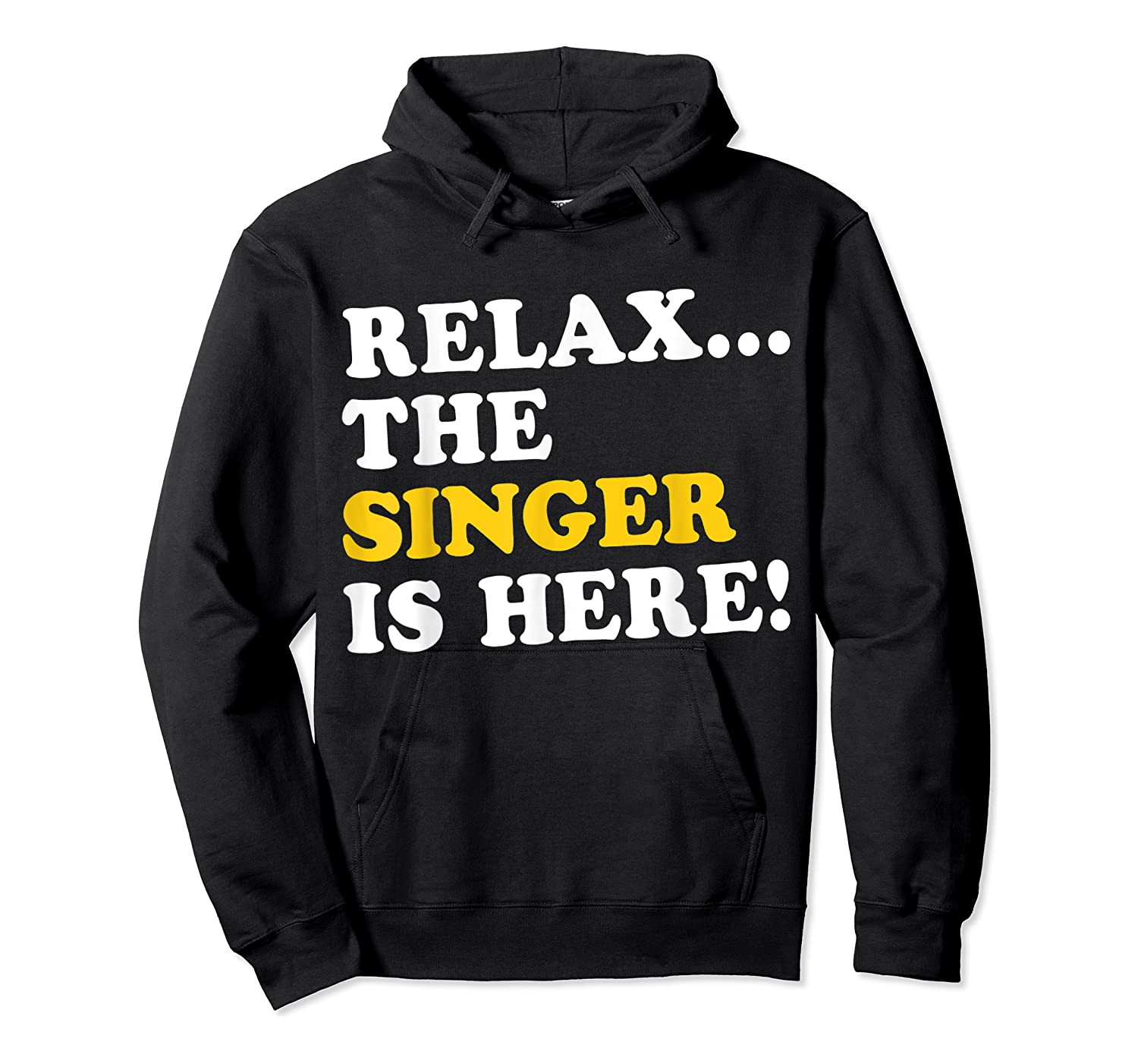 Relax Funny Singer Shirt Job Gift Lazyday Unisex Pullover Hoodie