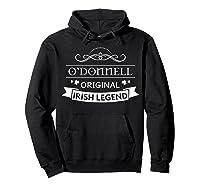 O'donnell Original Irish Legend O'donnell Irish Family Name Shirts Hoodie Black