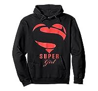 Super Girl Superhero Girl Gift Mother Father Day Shirts Hoodie Black