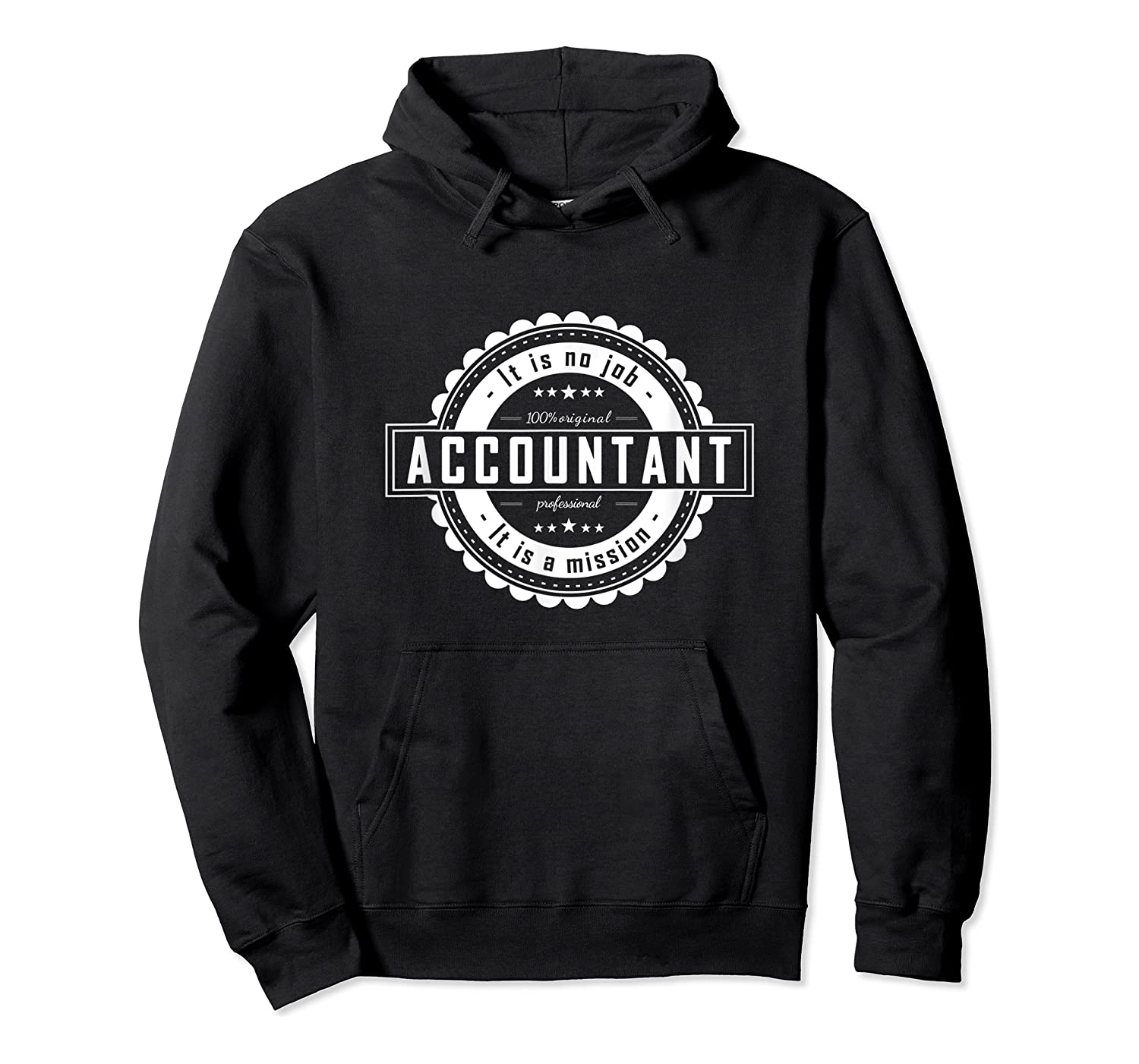 Accountan Job Perfect Gift For Man, Woman Shirts Unisex Pullover Hoodie