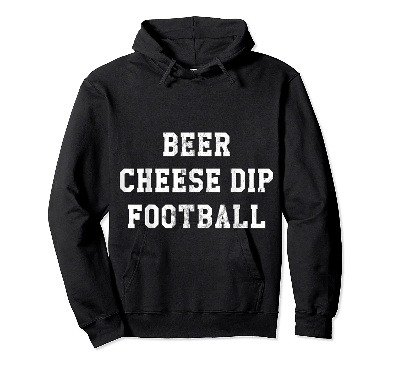 Beer Cheese Dip Football Design For Game Day T-shirt Unisex Pullover Hoodie