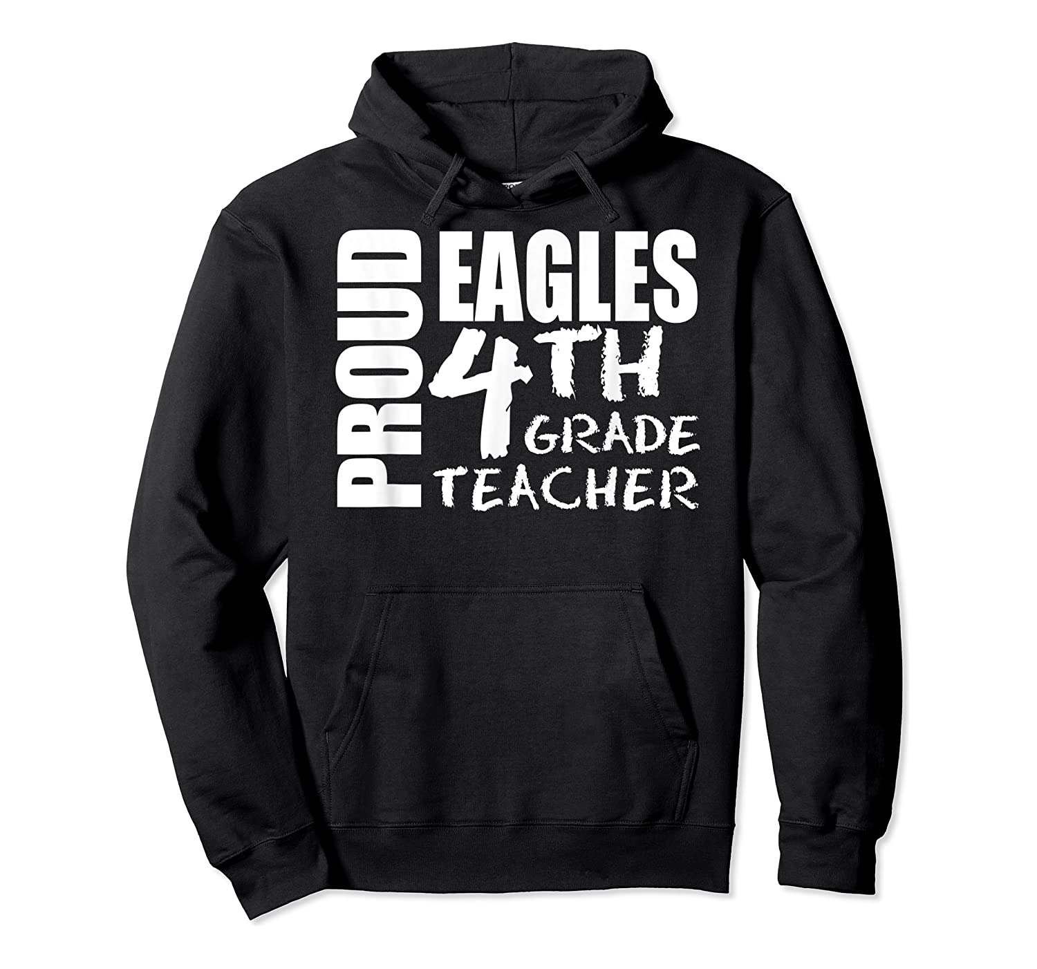 Proud Eagles Fourth 4th Grade Tea Back To School T-shirt Unisex Pullover Hoodie