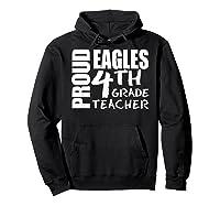 Proud Eagles Fourth 4th Grade Tea Back To School T-shirt Hoodie Black