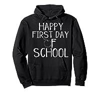Happy First Day Of School 1st Tea Apple Cute Welcome T-shirt Hoodie Black