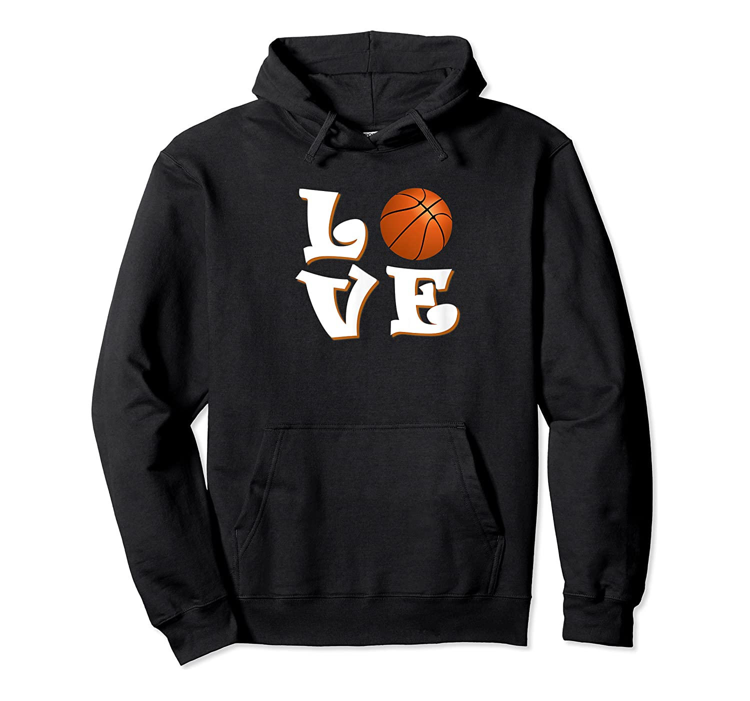 Love Basketball The Only Team Sport For The Best Ones Shirts Unisex Pullover Hoodie