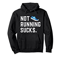 Running: Not Running Sucks, Running T-shirts Hoodie Black