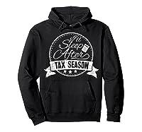 I\\\'ll Sleep After Tax Season Funny Cpa Accountant Gift T-shirt Hoodie Black