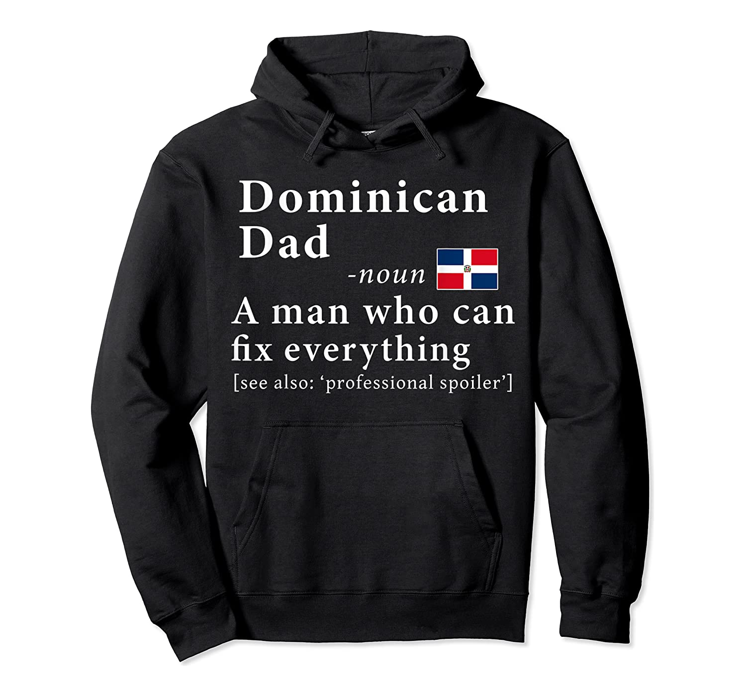 Dominican Dad Definition Dominican Republic Flag Fathers Shirts Unisex Pullover Hoodie