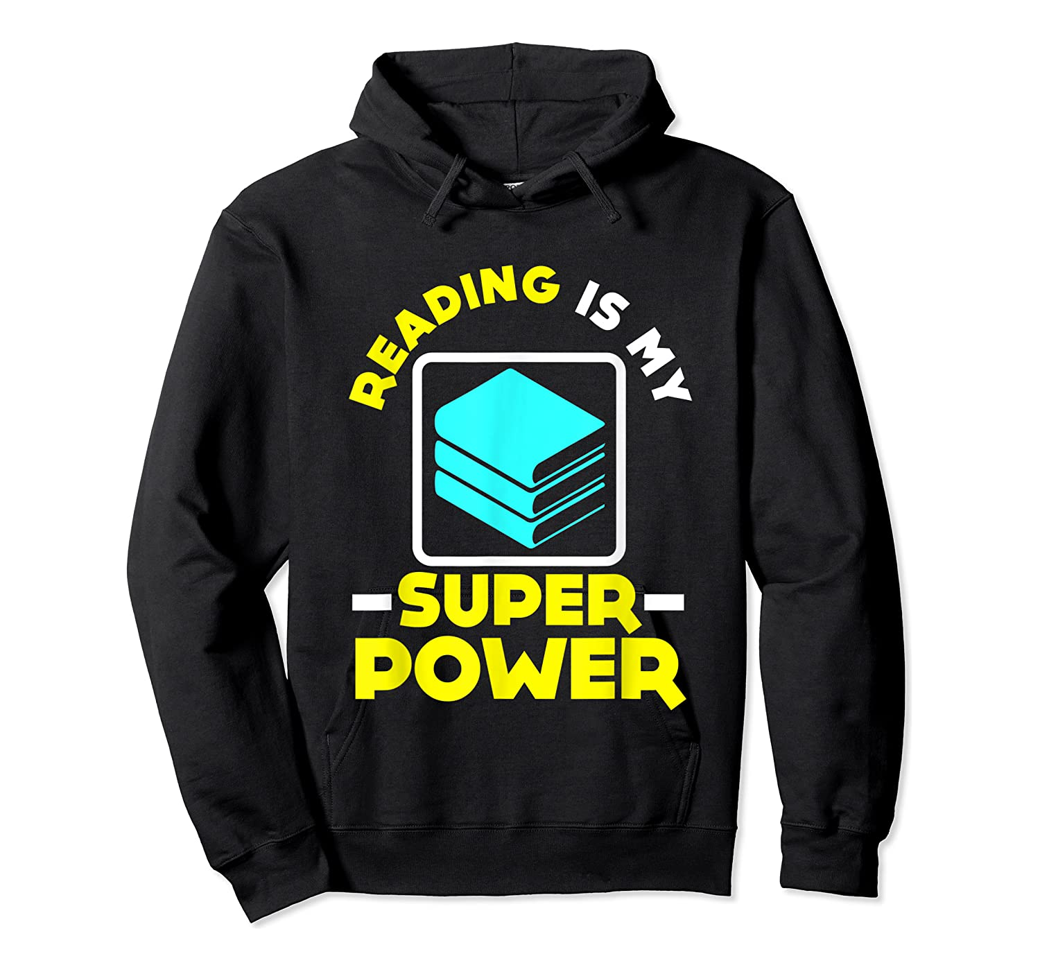My Superpower Book Lovers Gift Shirts Unisex Pullover Hoodie