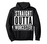 Straight Outta Worcester Distressed Vintage Funny Shirts Hoodie Black