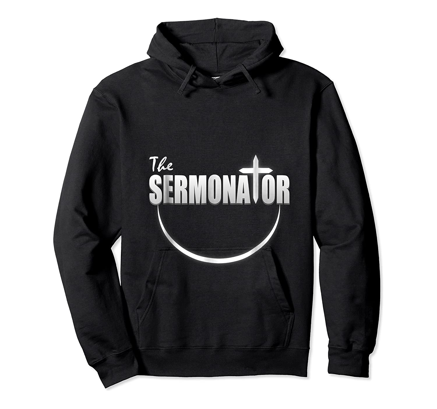 The Sermonator Funny Pastor Gift Shirts Unisex Pullover Hoodie