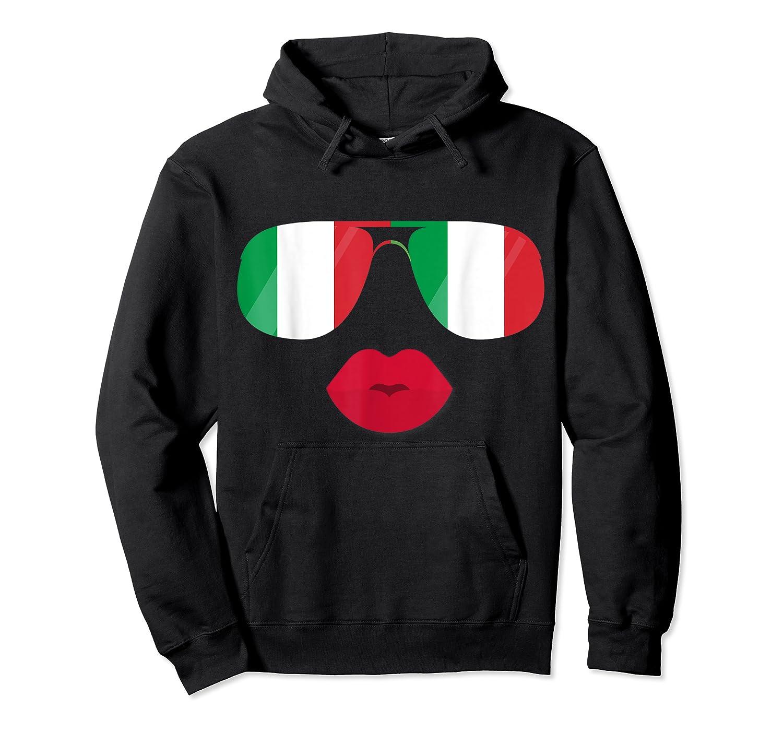 Flag Italia Sunglasses Lips Italian Flags Italy Shirts Unisex Pullover Hoodie