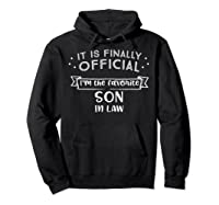 Favorite Son In Law Novelty Gifts Shirts Hoodie Black