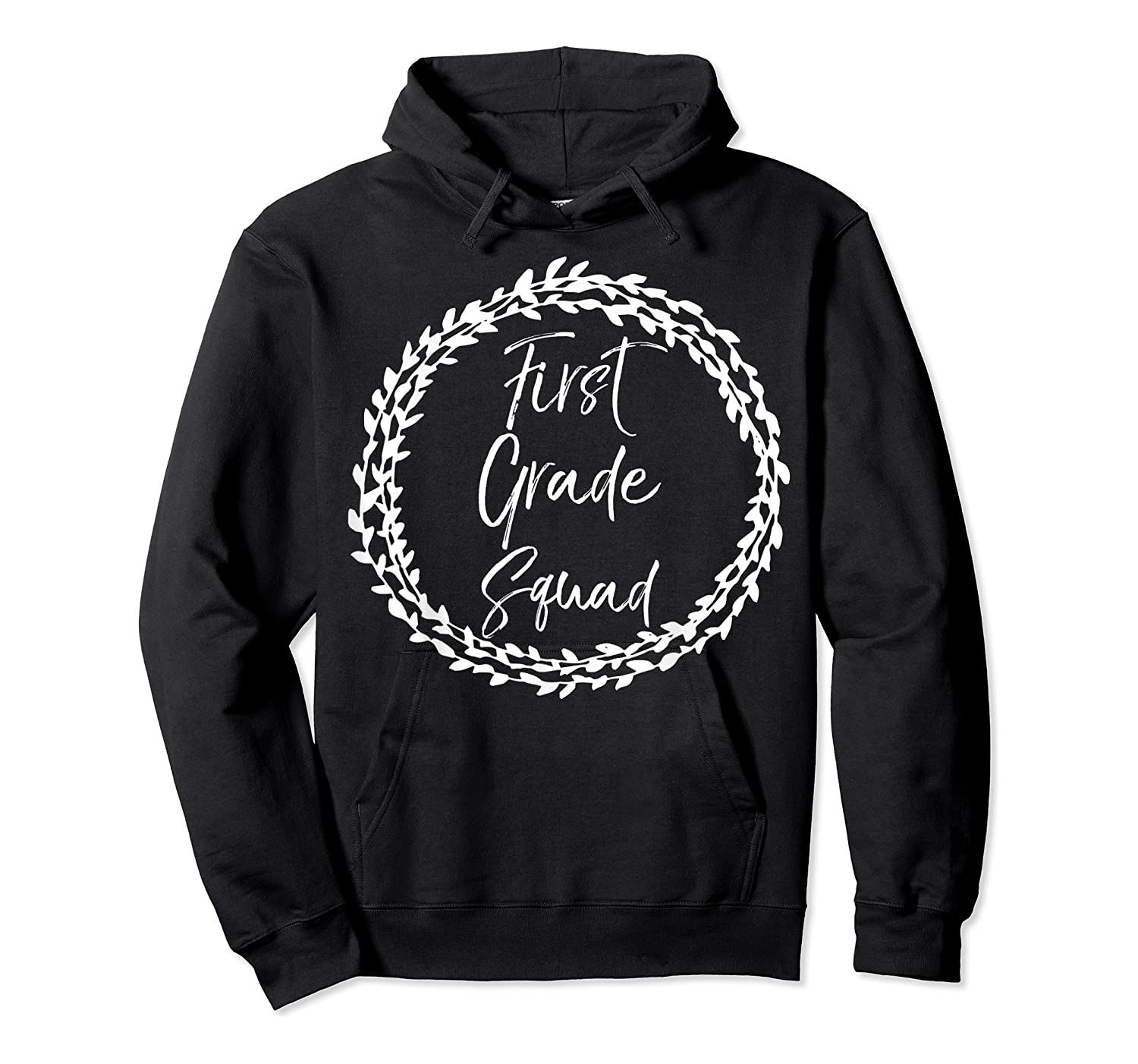 First Grade Squad Gift Cute Tea For Shirts Unisex Pullover Hoodie