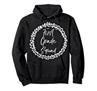 First Grade Squad Gift Cute Tea For Shirts Hoodie Black