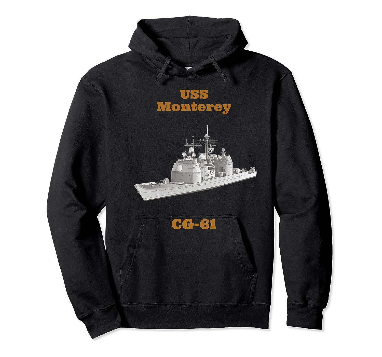 Monterey Cg 61 Navy Sailor Veteran Gift Shirts Unisex Pullover Hoodie