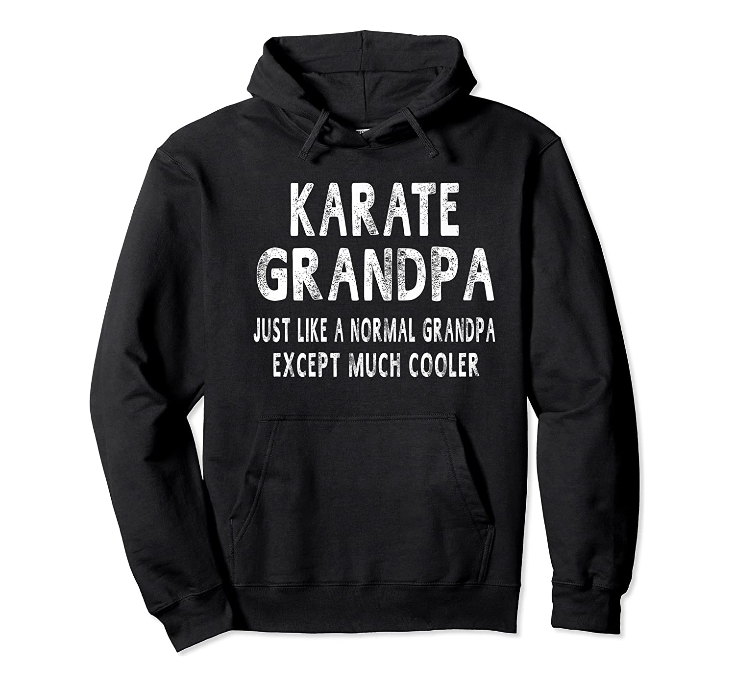 Karate Grandpa Father's Day Gifts Grandpa 's T-shirt Unisex Pullover Hoodie