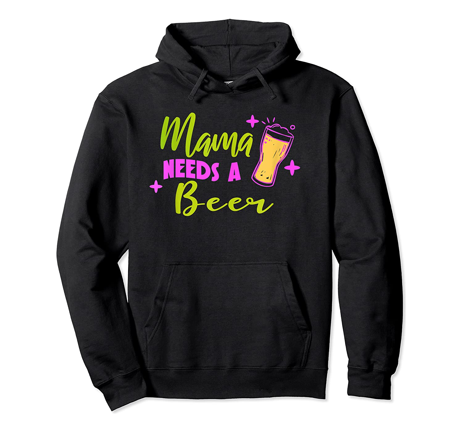 Vintage Style Mama Needs A Beer T-shirt Unisex Pullover Hoodie