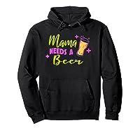 Vintage Style Mama Needs A Beer T-shirt Hoodie Black