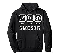 Eat Sleep Soccer Since 2017 Funny 2nd Birthday Gift Shirts Hoodie Black