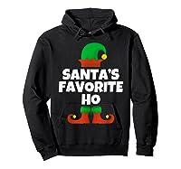 Santa's Favorite Ho Funny Family Christmas Gift T-shirt Hoodie Black