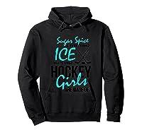 Hockey Shirt Fun Sugar And Spice Ice Hockey Girl Hoodie Black