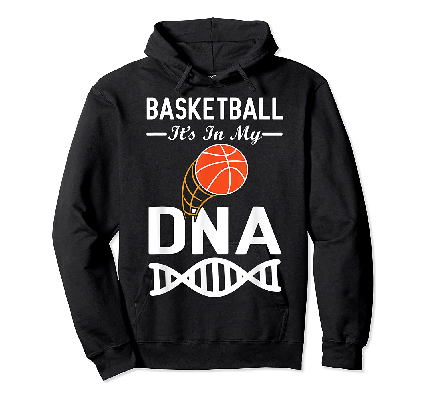 Sports Lover Tees - Basketball It's In My Dna T-shirt Unisex Pullover Hoodie