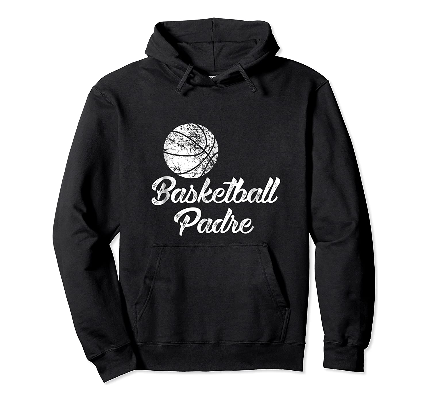 Basketball Padre, Cute Funny Player Fan Gift Shirts Unisex Pullover Hoodie