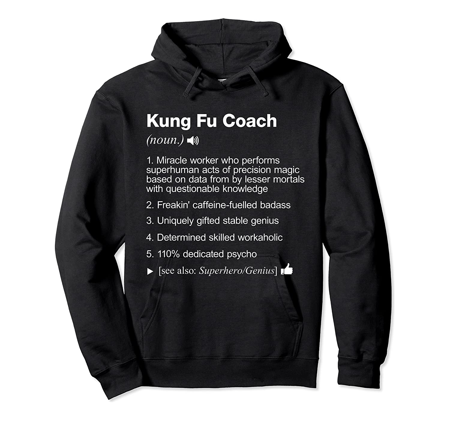 Kung Fu Coach Definition Meaning Funny T-shirt Unisex Pullover Hoodie