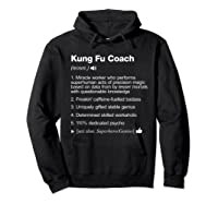 Kung Fu Coach Definition Meaning Funny T-shirt Hoodie Black