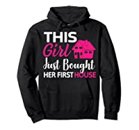 Funny Homeowner Gift - Bought Her First House T-shirt Hoodie Black