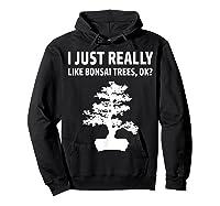 Like Bonsai Trees Anime Japanese Culture Zen Gift Shirts Hoodie Black