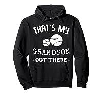 Baseball Grandma Grandpa That's My Grandson Out The Shirts Hoodie Black