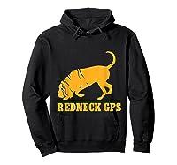 Redneck Gps Nickerstickers Bloodhound Dog Shirts Hoodie Black