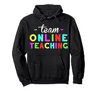 Online Tea Design Gift Virtual Teaching Back To School T-shirt Hoodie Black