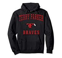 Terry Parker High School Braves T-shirt Hoodie Black