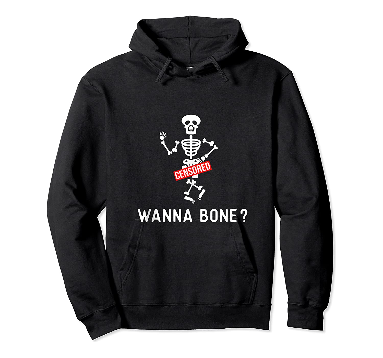 Adult Humor Halloween Skeleton Wanna Bang Pun Shirts Unisex Pullover Hoodie