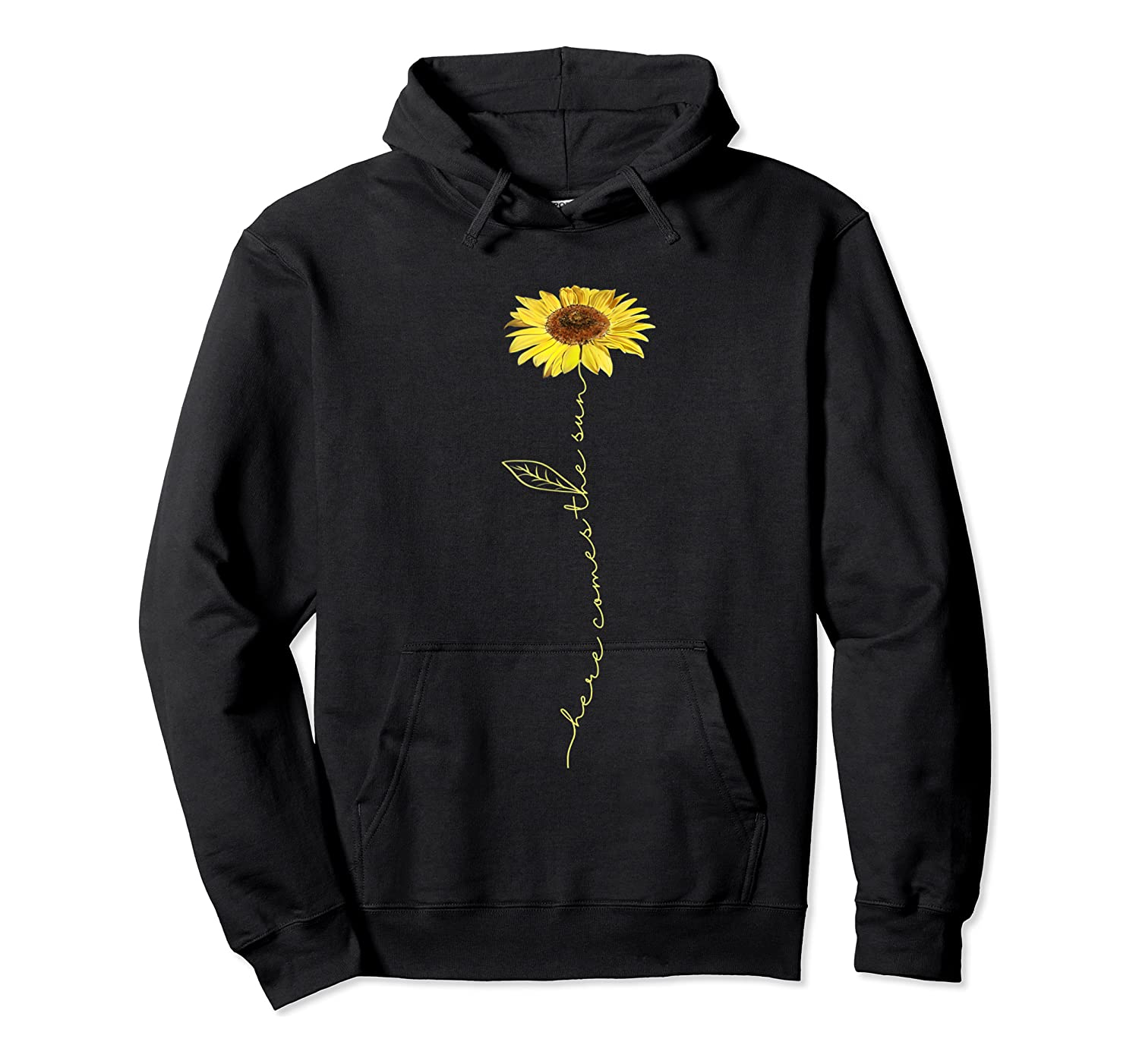 Here Comes The Sun Hippie T-shirt Unisex Pullover Hoodie