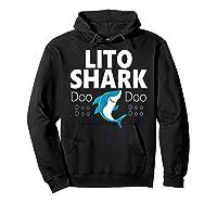 S Lito Shark Gift T-shirt Hoodie Black