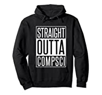 Computer Science Straight Outta Comp Sci Parody Shirts Hoodie Black