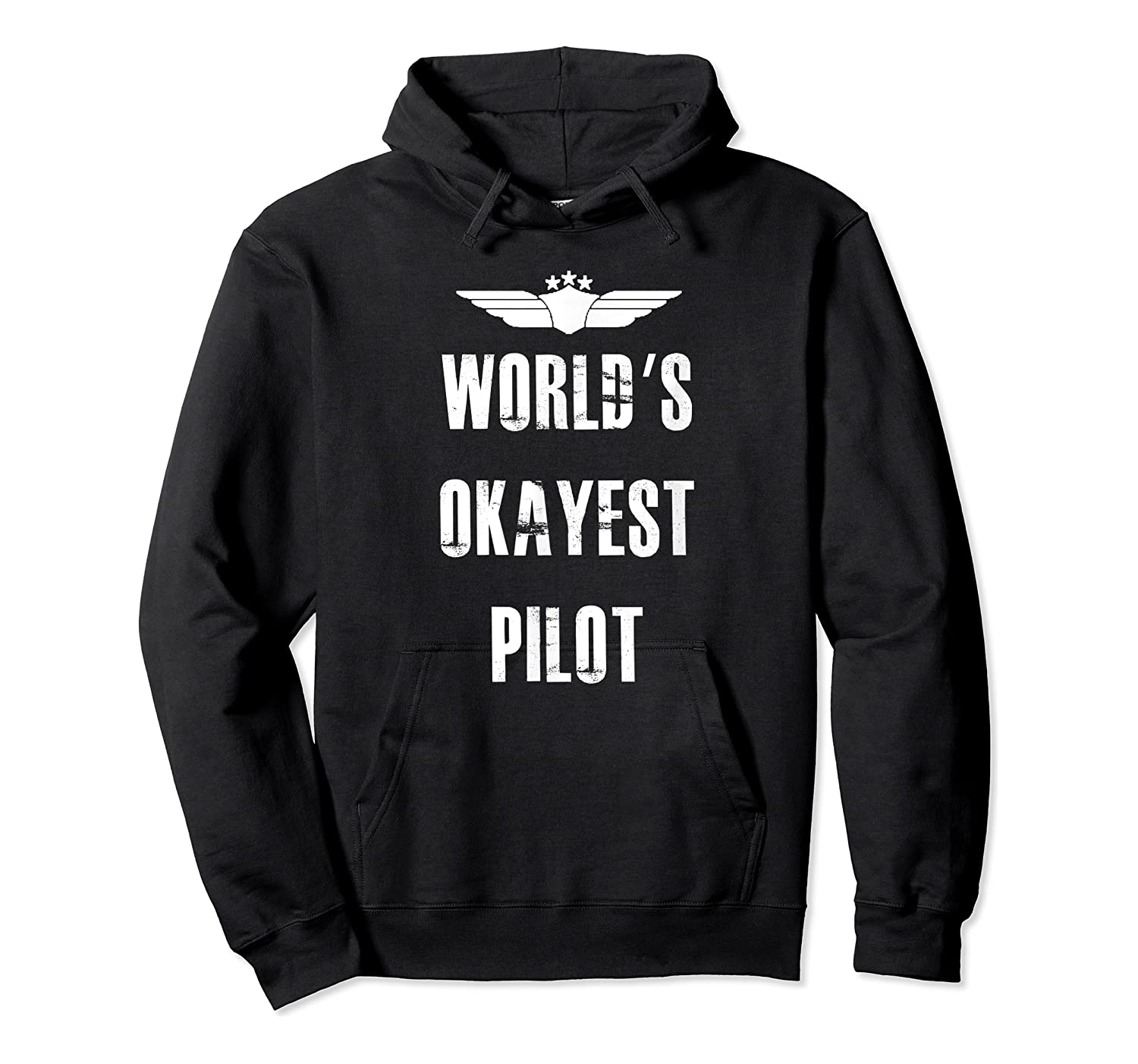 World's Okayest Pilot Funny Flying Aviation Shirts Unisex Pullover Hoodie
