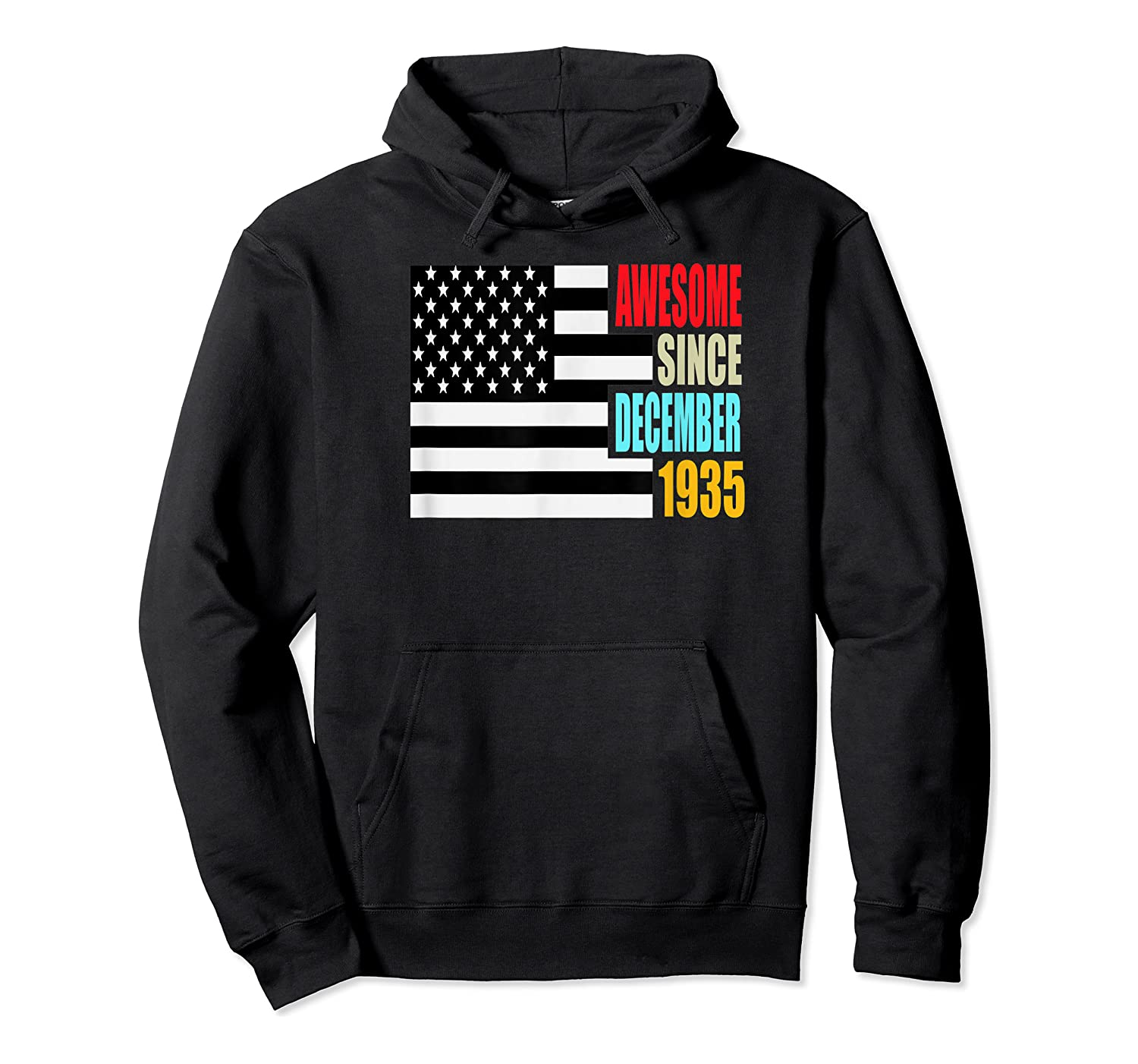 Awesome Since December 1935 Birthday Gift Usa Flag Retro Shirts Unisex Pullover Hoodie